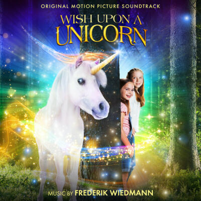 Cover art for Wish Upon a Unicorn (Original Motion Picture Soundtrack)