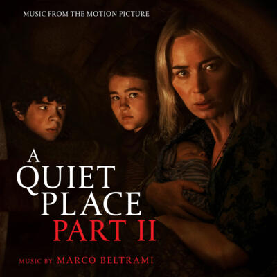 Cover art for A Quiet Place Part II (Music From The Motion Picture)