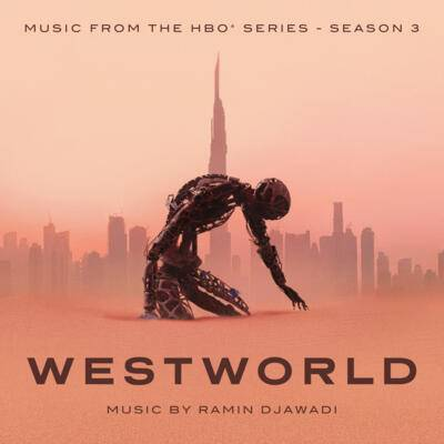 Cover art for Westworld: Season 3 (Music From The HBO Series)