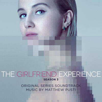 Cover art for The Girlfriend Experience: Season 3 (Original Television Soundtrack)