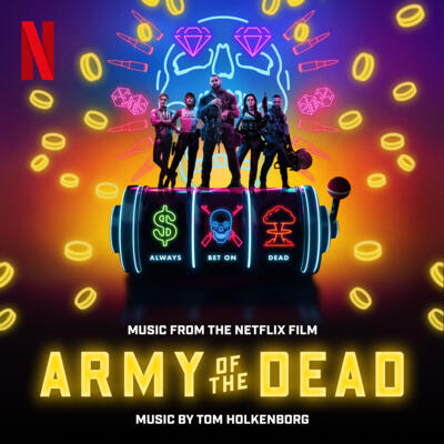 Cover art for Army of the Dead (Music From the Netflix Film)