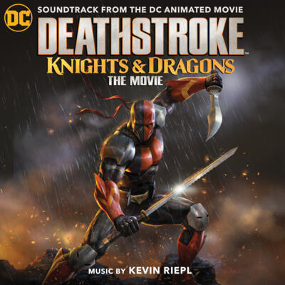 Cover art for Deathstroke: Knights & Dragons (Soundtrack from the DC Animated Movie)