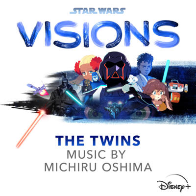 Cover art for Star Wars: Visions - THE TWINS (Original Soundtrack)