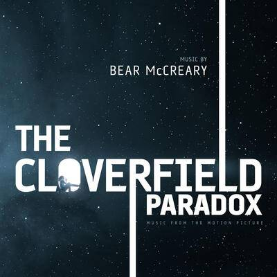 Cover art for The Cloverfield Paradox (Music From The Motion Picture)