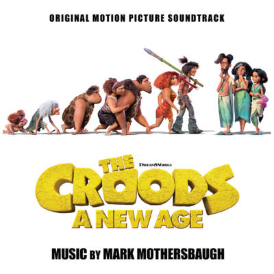 Cover art for The Croods: A New Age (Original Motion Picture Soundtrack)