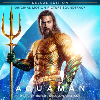 Cover art for Aquaman: Deluxe Edition (Original Motion Picture Soundtrack)
