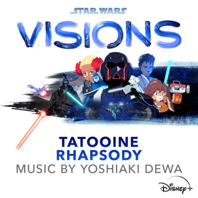 Cover art for Star Wars: Visions - Tatooine Rhapsody (Original Soundtrack)