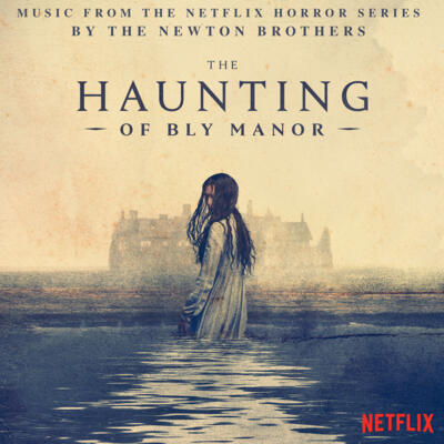 Cover art for The Haunting of Bly Manor (Music From The Netflix Horror Series)
