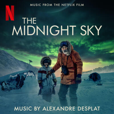 Cover art for The Midnight Sky (Music From The Netflix Film)