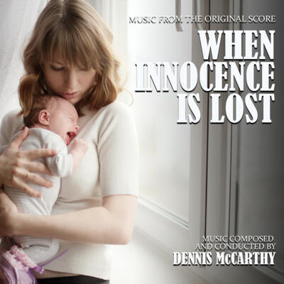Cover art for When Innocence Is Lost (Music from the Original Score)