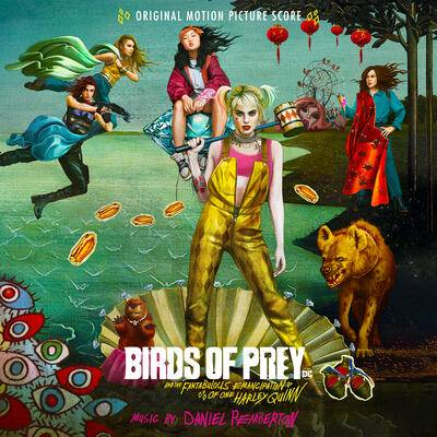 Cover art for Birds of Prey: And the Fantabulous Emancipation of One Harley Quinn (Original Motion Picture Score)