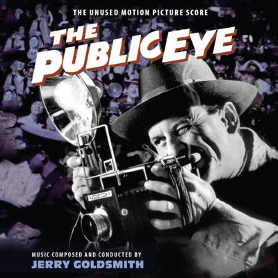 Cover art for The Public Eye (The Unused Motion Picture Score)