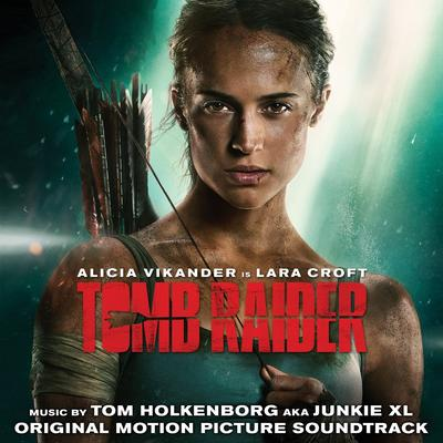 Cover art for Tomb Raider (Original Motion Picture Soundtrack)