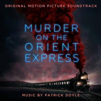 Cover art for Murder on the Orient Express (Original Motion Picture Soundtrack)
